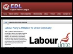 The EDL show their hatred of trades unions and the working class having a voice